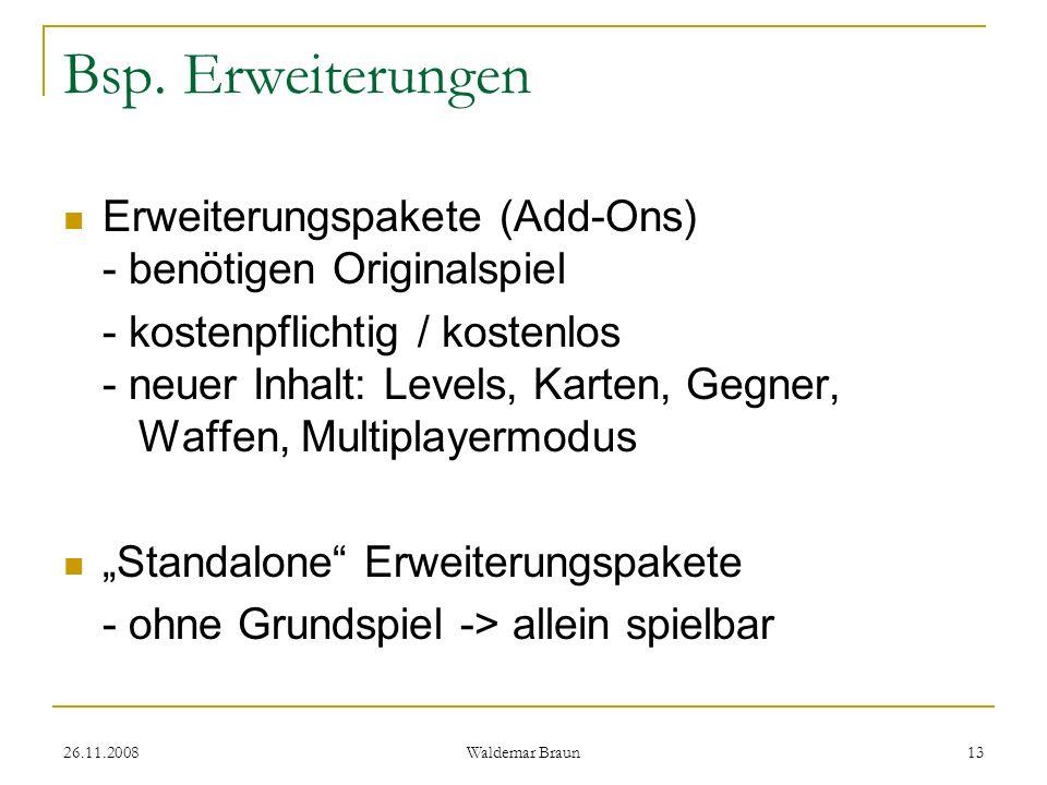 Bsp. Erweiterungen Erweiterungspakete (Add-Ons) - benötigen Originalspiel.