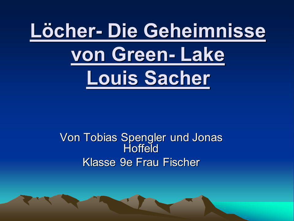Löcher- Die Geheimnisse von Green- Lake Louis Sacher