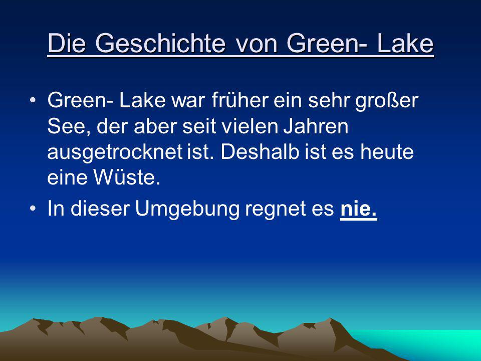 Die Geschichte von Green- Lake