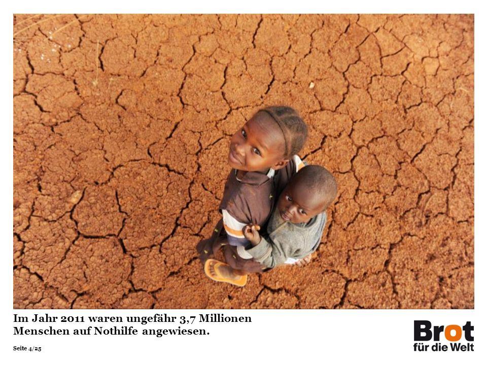 Im Jahr 2011 waren ungefähr 3,7 Millionen Menschen auf Nothilfe angewiesen.