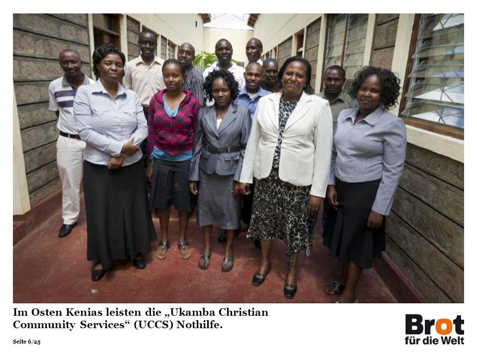 "Im Osten Kenias leisten die ""Ukamba Christian Community Services (UCCS) Nothilfe."