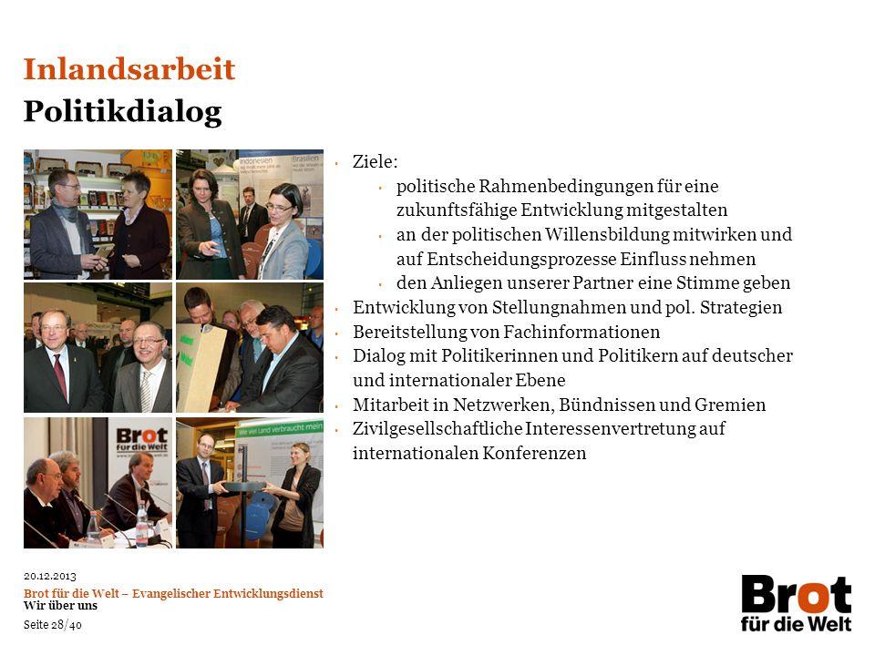 Inlandsarbeit Politikdialog Ziele: