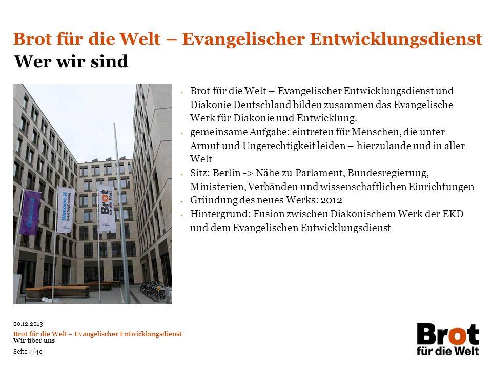 Brot für die Welt – Evangelischer Entwicklungsdienst Wer wir sind