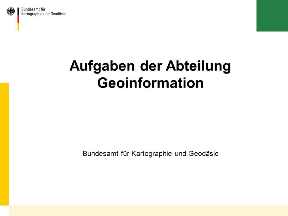Aufgaben der Abteilung Geoinformation