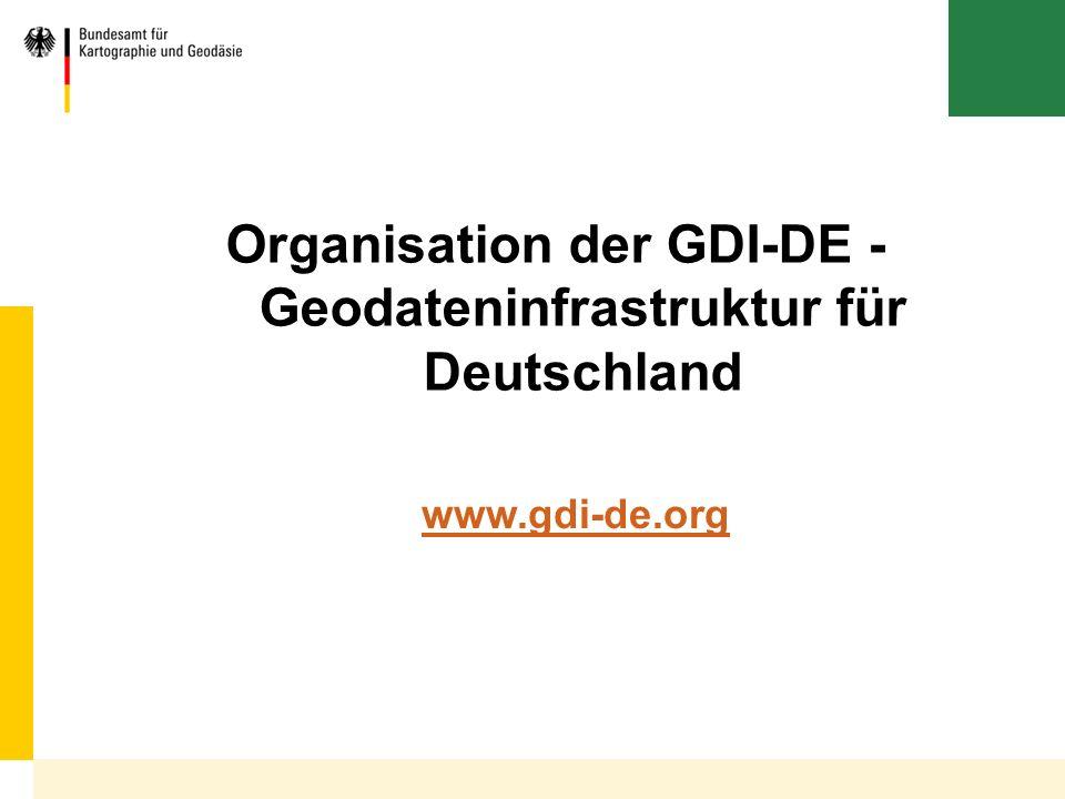 Organisation der GDI-DE - Geodateninfrastruktur für Deutschland