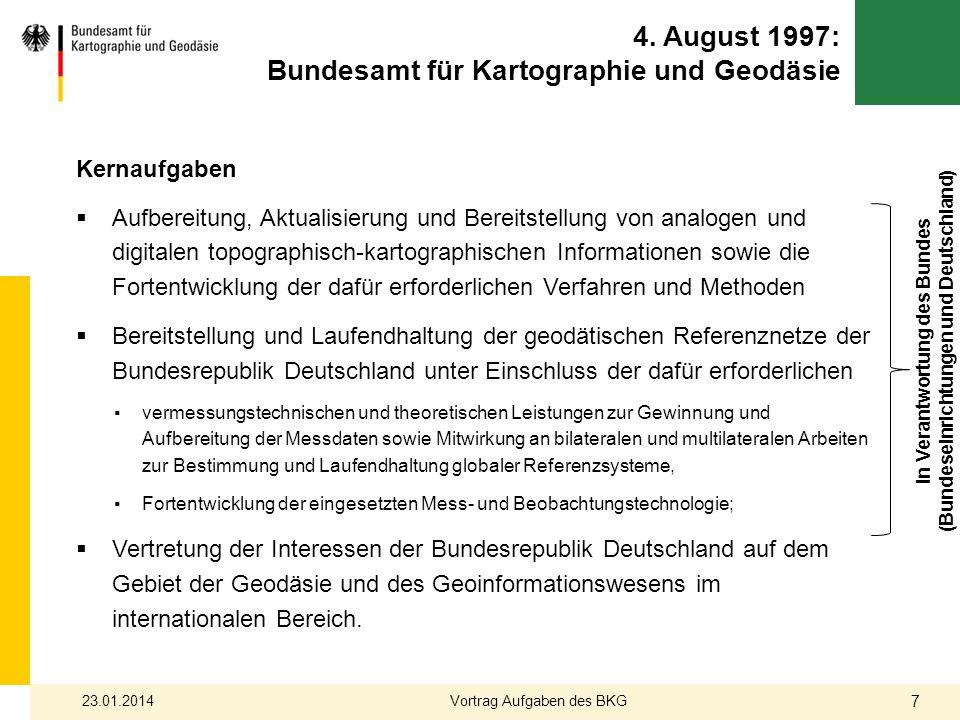 4. August 1997: Bundesamt für Kartographie und Geodäsie