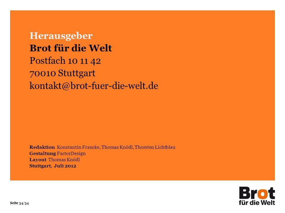 Herausgeber Brot für die Welt Postfach 10 11 42 70010 Stuttgart