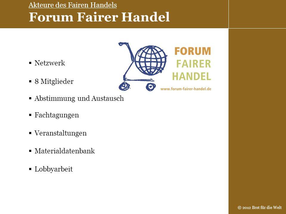 Akteure des Fairen Handels Forum Fairer Handel