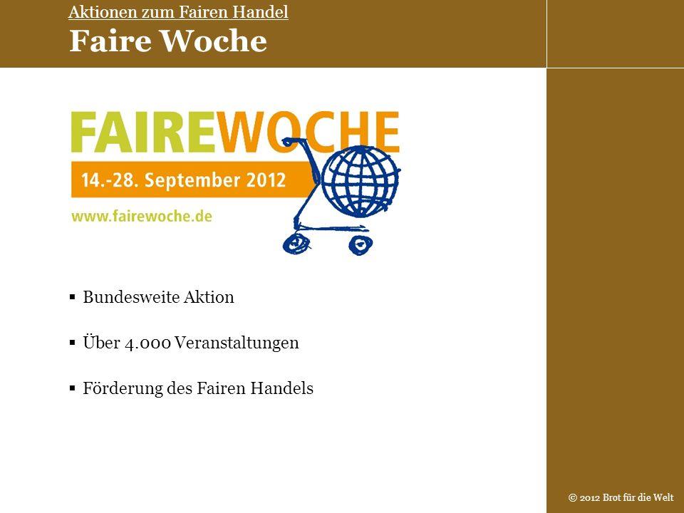 Aktionen zum Fairen Handel Faire Woche