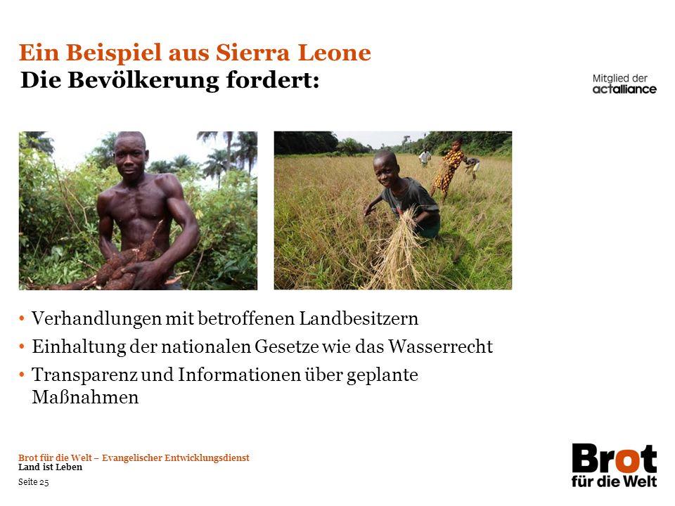 Ein Beispiel aus Sierra Leone Die Bevölkerung fordert: