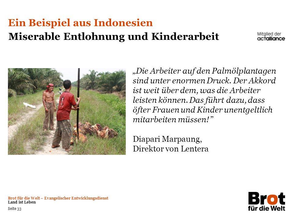 Ein Beispiel aus Indonesien Miserable Entlohnung und Kinderarbeit