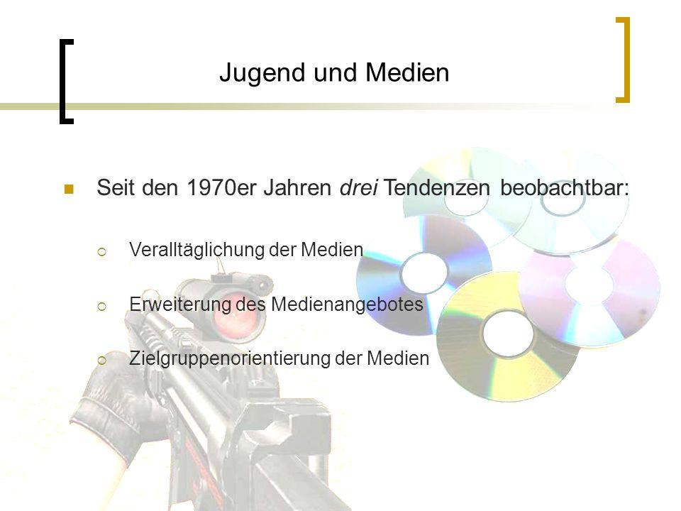 Jugend und Medien Seit den 1970er Jahren drei Tendenzen beobachtbar: