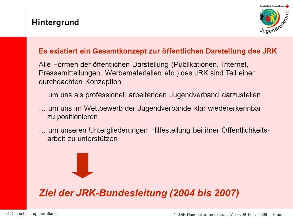 Ziel der JRK-Bundesleitung (2004 bis 2007)