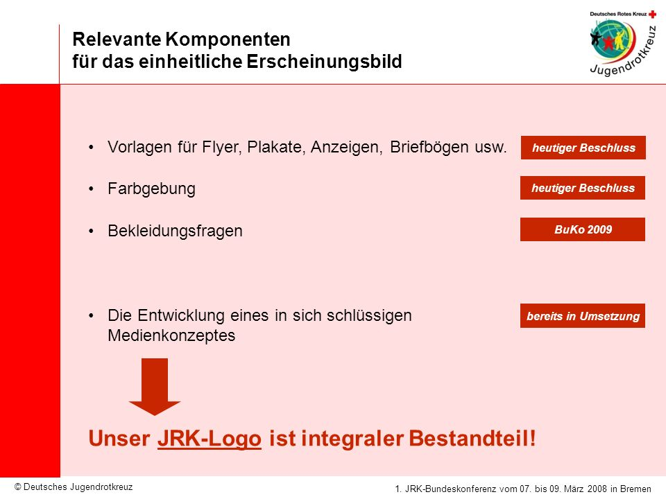 Unser JRK-Logo ist integraler Bestandteil!