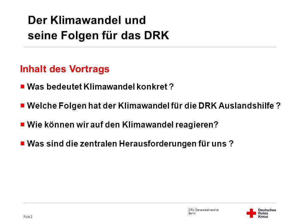 seine Folgen für das DRK