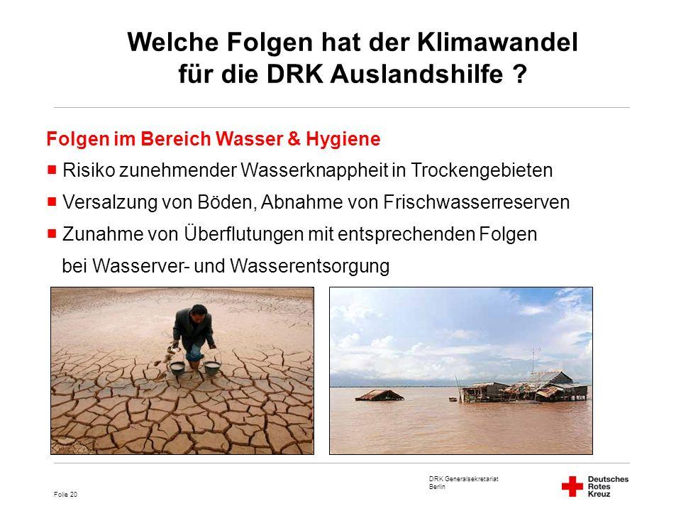 Welche Folgen hat der Klimawandel für die DRK Auslandshilfe