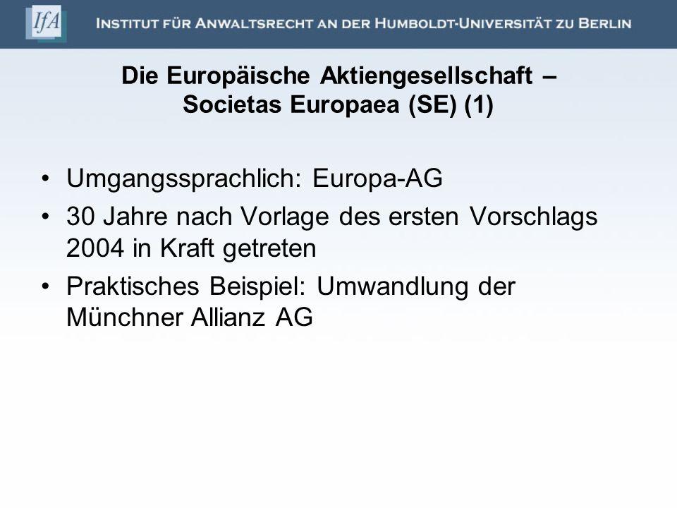 Die Europäische Aktiengesellschaft – Societas Europaea (SE) (1)