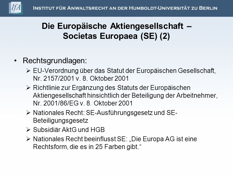 Die Europäische Aktiengesellschaft – Societas Europaea (SE) (2)