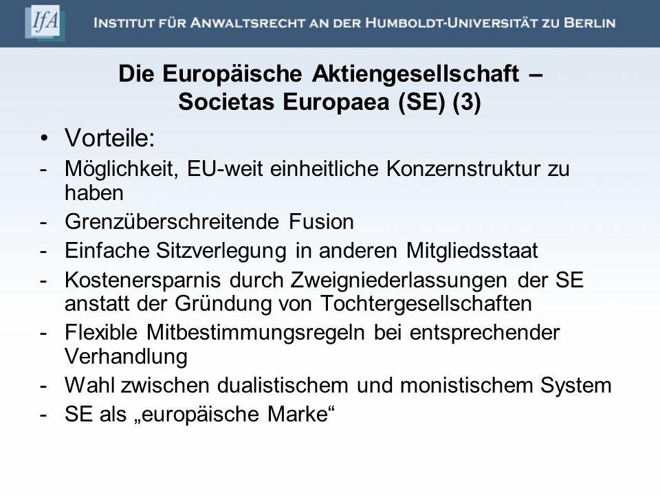 Die Europäische Aktiengesellschaft – Societas Europaea (SE) (3)