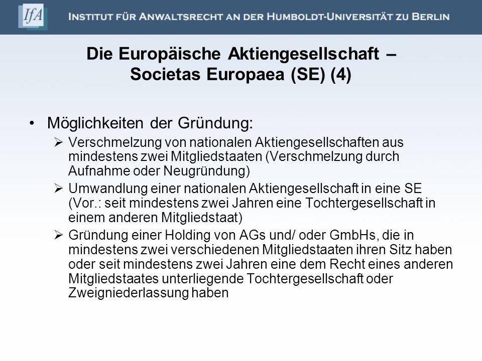 Die Europäische Aktiengesellschaft – Societas Europaea (SE) (4)