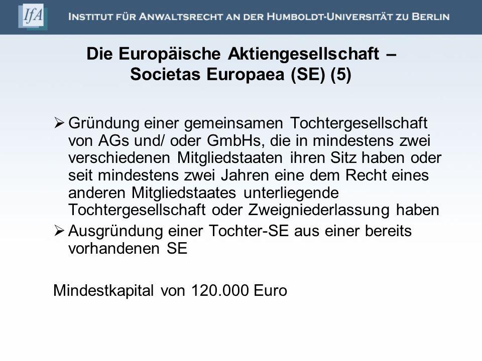 Die Europäische Aktiengesellschaft – Societas Europaea (SE) (5)