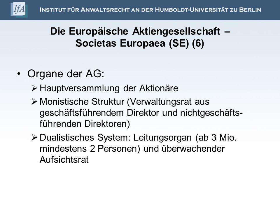 Die Europäische Aktiengesellschaft – Societas Europaea (SE) (6)
