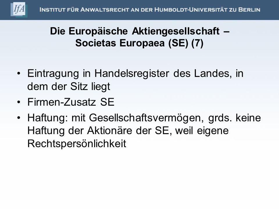 Die Europäische Aktiengesellschaft – Societas Europaea (SE) (7)