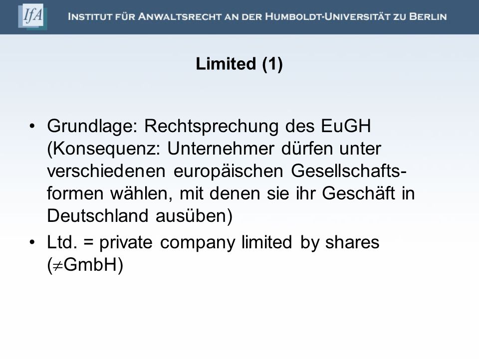 Ltd. = private company limited by shares (GmbH)