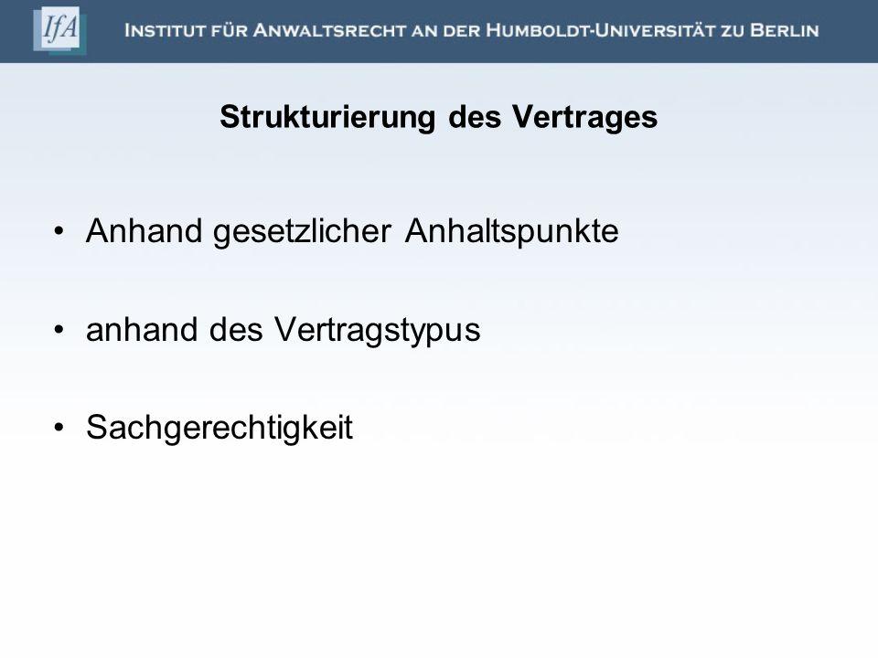 Strukturierung des Vertrages
