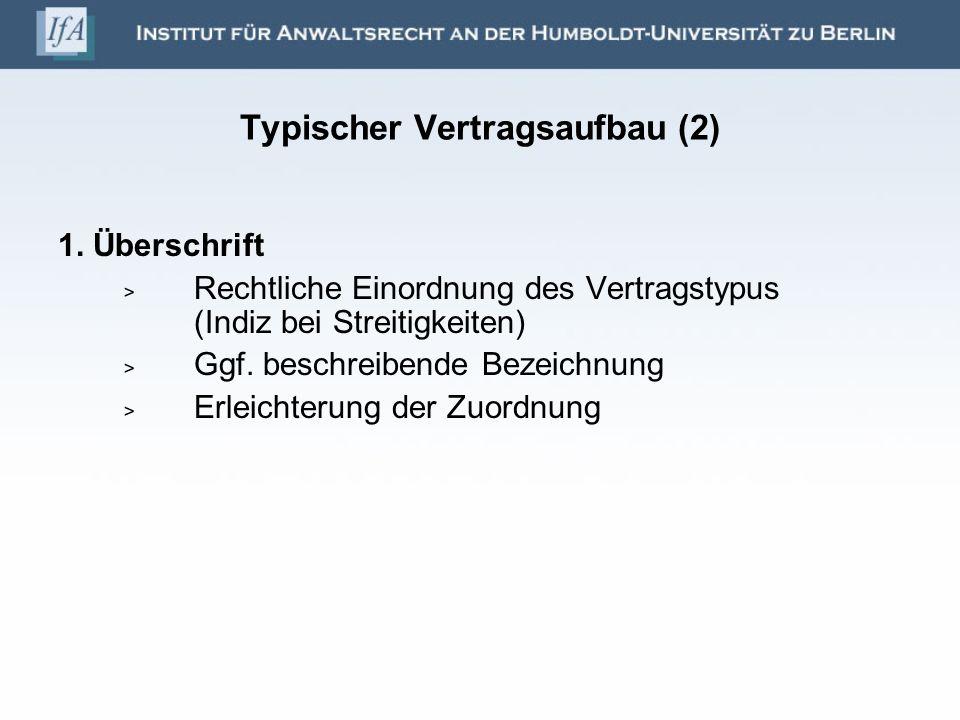 Typischer Vertragsaufbau (2)
