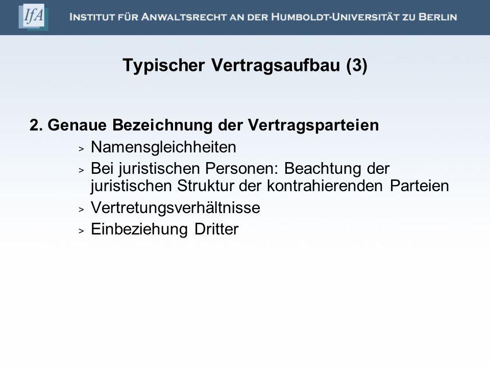 Typischer Vertragsaufbau (3)