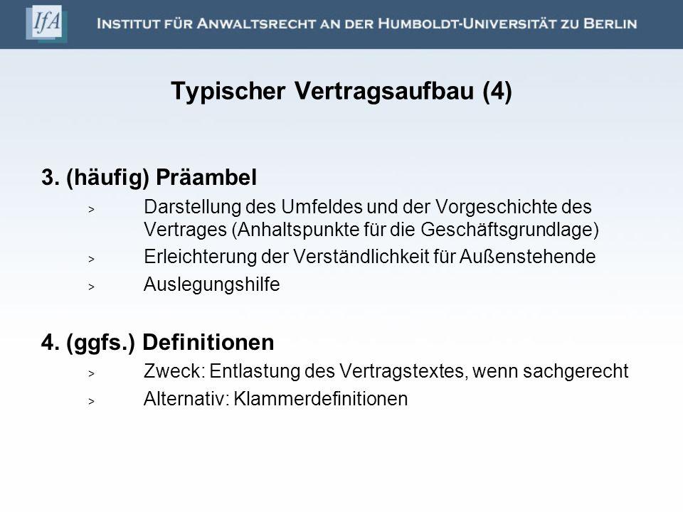 Typischer Vertragsaufbau (4)