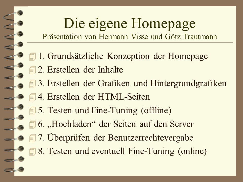 Die eigene Homepage Präsentation von Hermann Visse und Götz Trautmann
