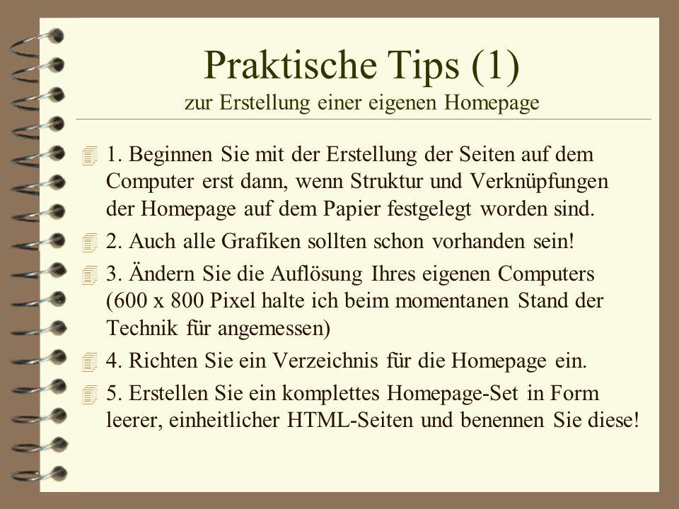 Praktische Tips (1) zur Erstellung einer eigenen Homepage