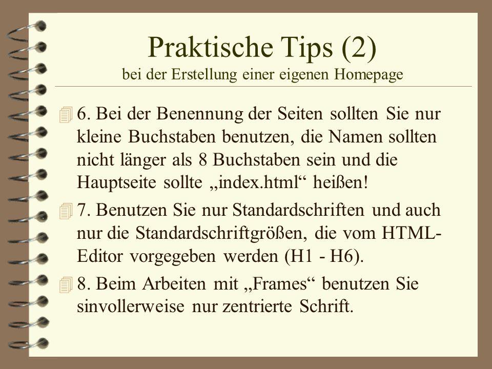 Praktische Tips (2) bei der Erstellung einer eigenen Homepage