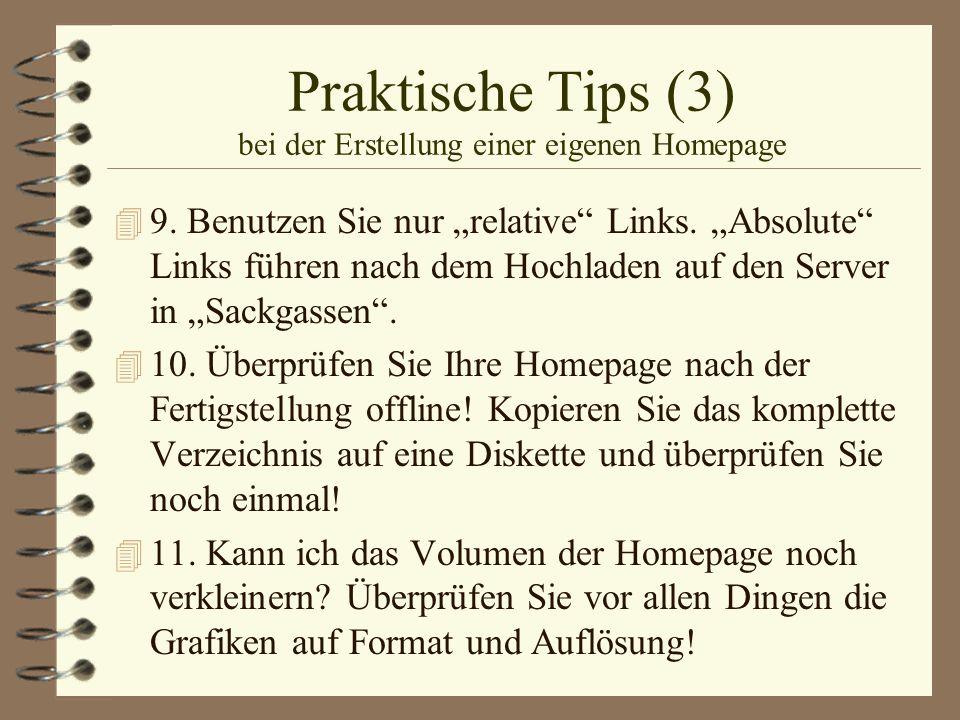 Praktische Tips (3) bei der Erstellung einer eigenen Homepage