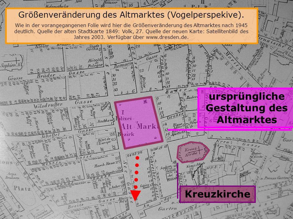 ursprüngliche Gestaltung des Altmarktes Altmarkt-Gestaltung der DDR