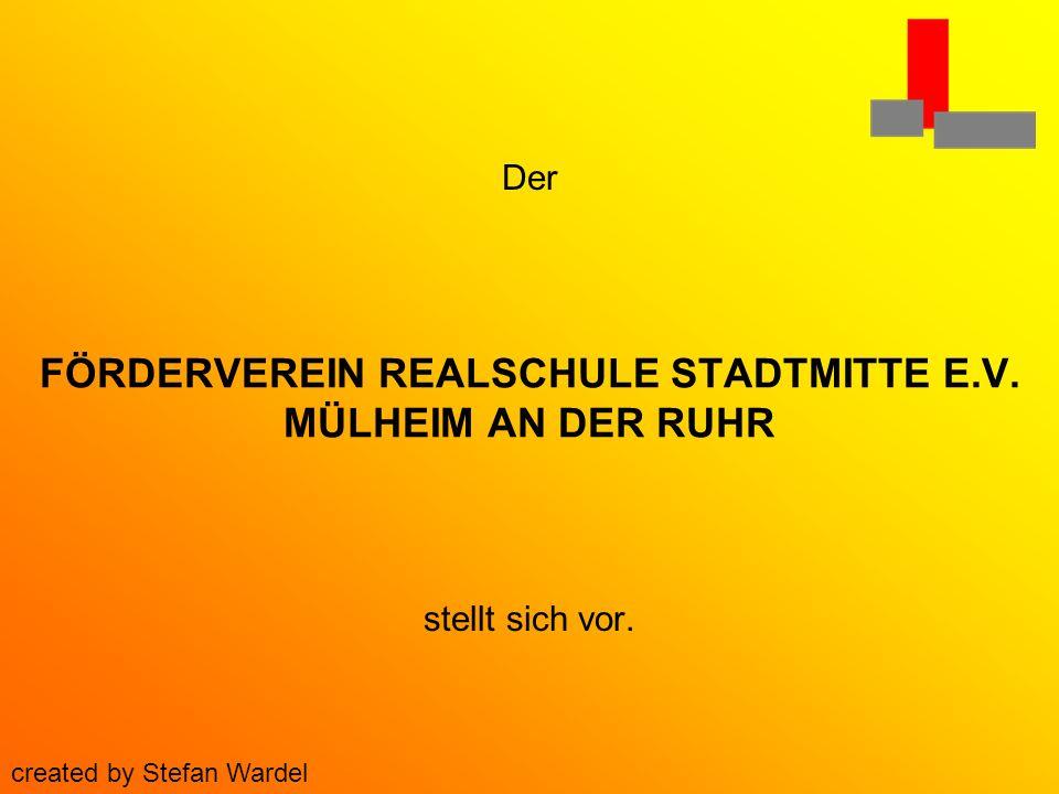 FÖRDERVEREIN REALSCHULE STADTMITTE E.V. MÜLHEIM AN DER RUHR