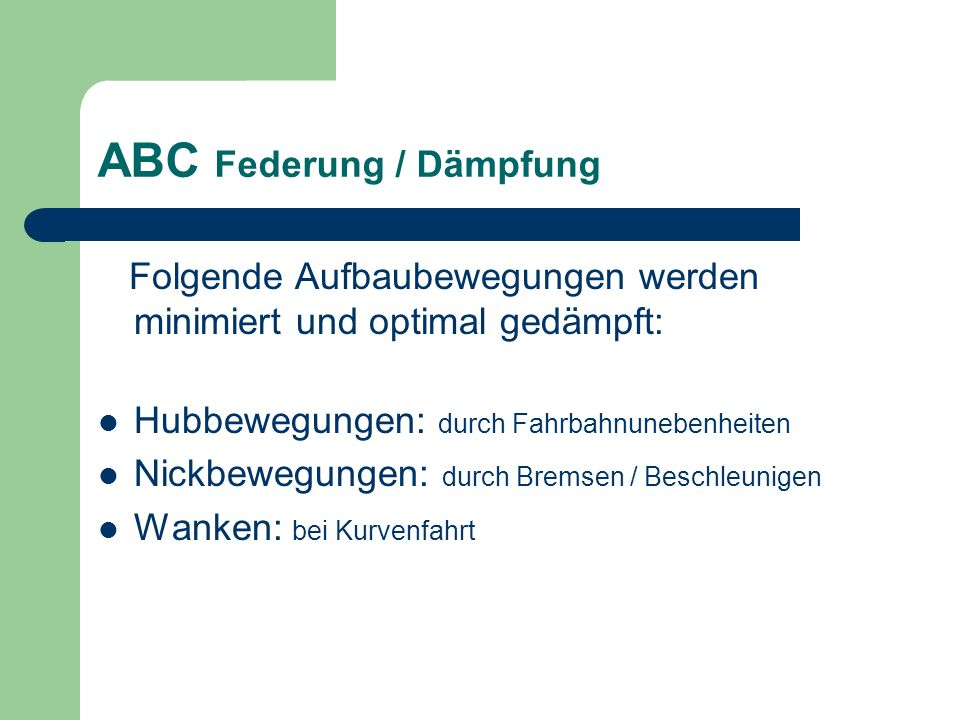 ABC Federung / Dämpfung