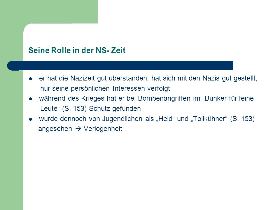 Seine Rolle in der NS- Zeit