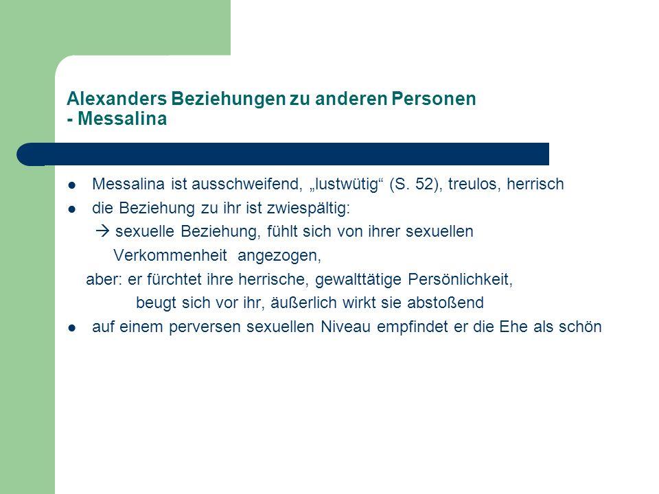 Alexanders Beziehungen zu anderen Personen - Messalina