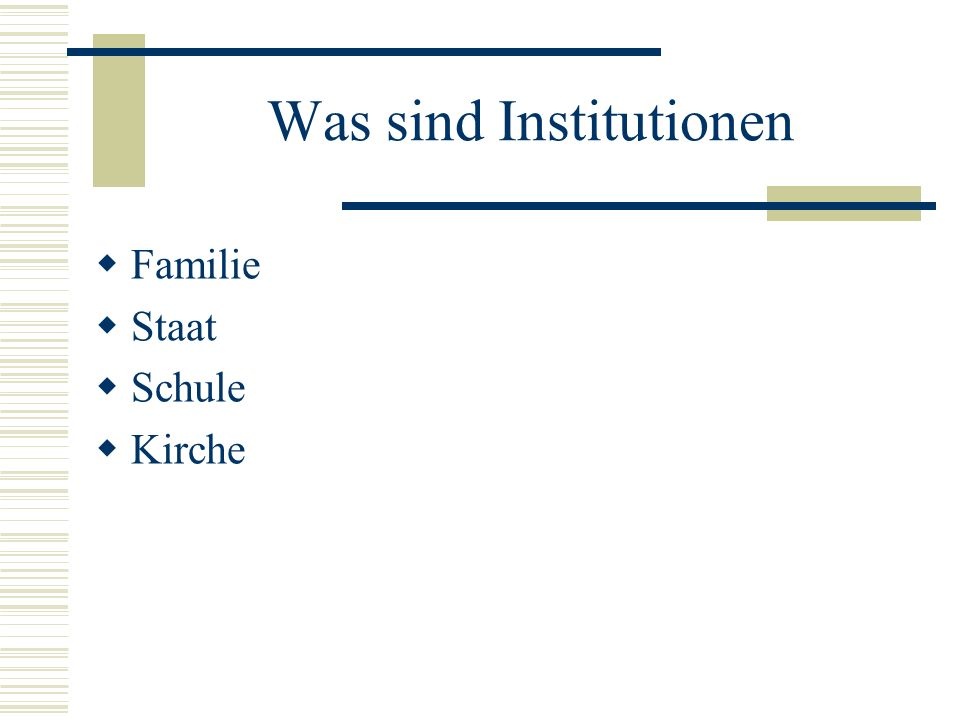 Was sind Institutionen