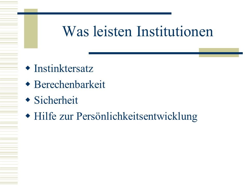 Was leisten Institutionen