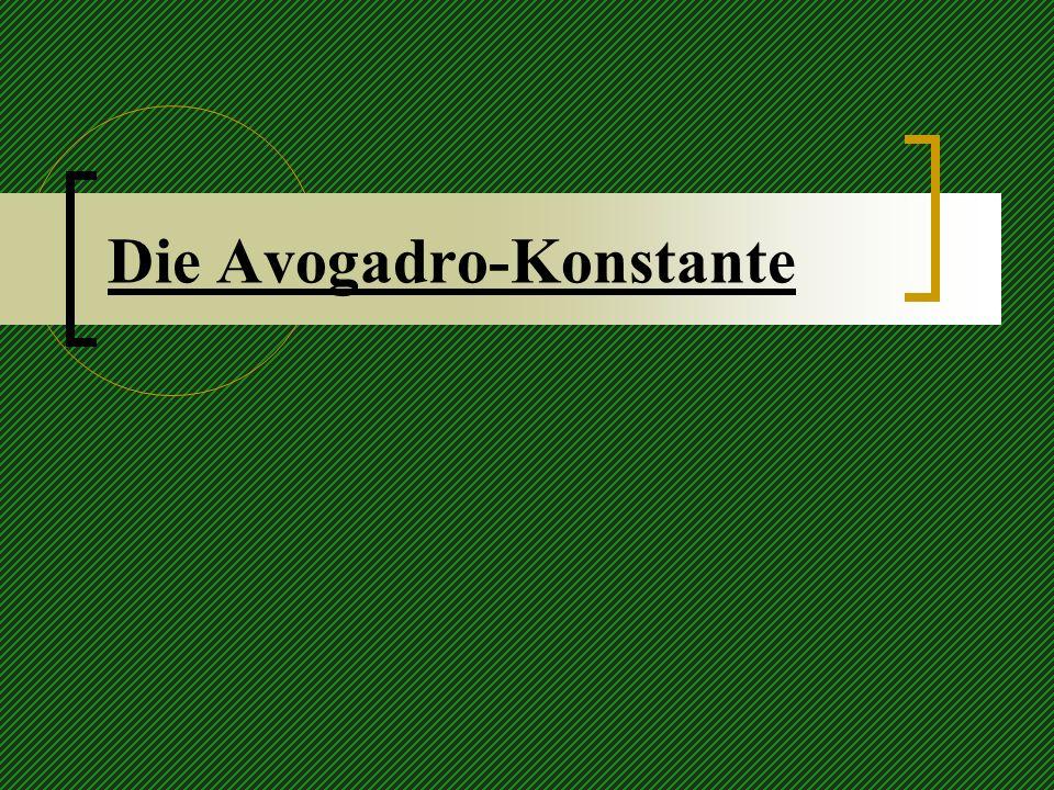 Die Avogadro-Konstante