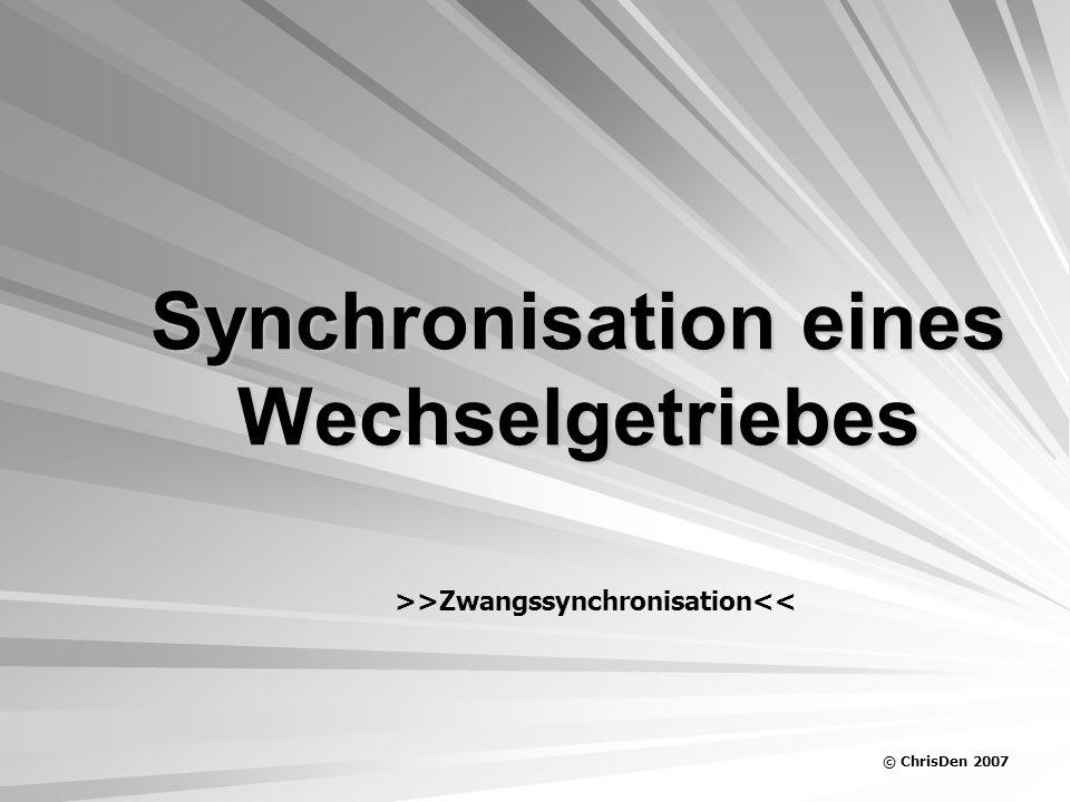 Synchronisation eines Wechselgetriebes