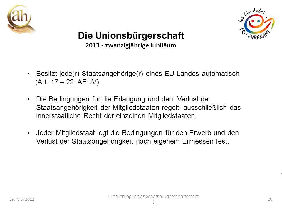 Die Unionsbürgerschaft 2013 - zwanzigjährige Jubiläum