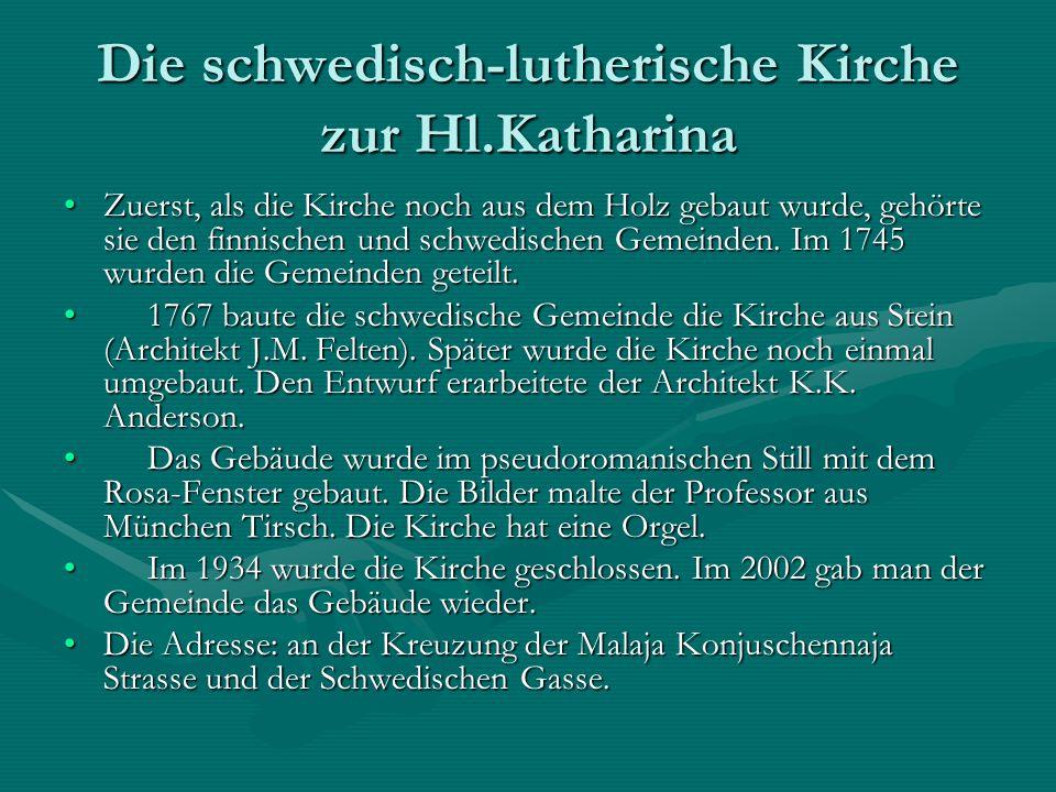 Die schwedisch-lutherische Kirche zur Hl.Katharina