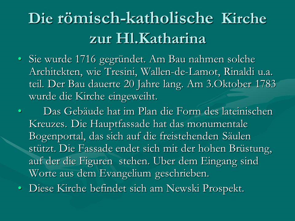 Die römisch-katholische Kirche zur Hl.Katharina