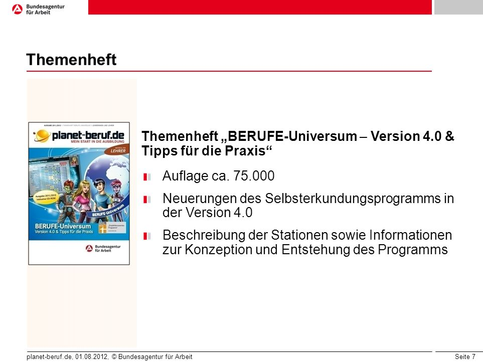 """Themenheft Themenheft """"BERUFE-Universum – Version 4.0 & Tipps für die Praxis Auflage ca. 75.000."""