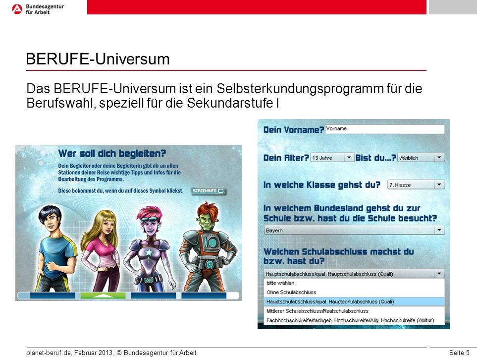 BERUFE-Universum Das BERUFE-Universum ist ein Selbsterkundungsprogramm für die Berufswahl, speziell für die Sekundarstufe I.